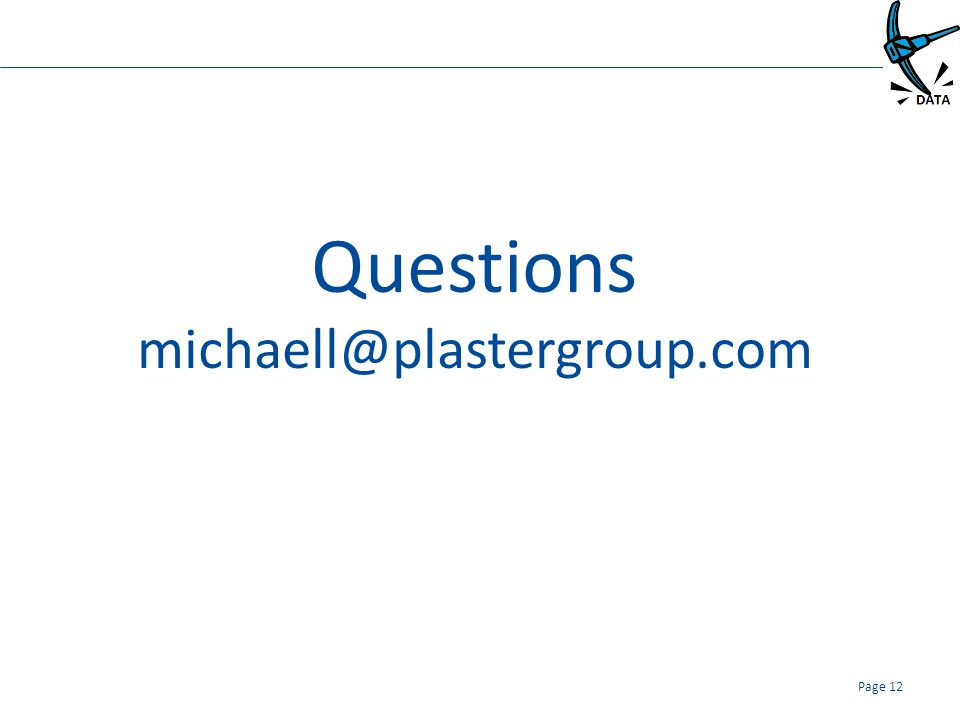 Questions michaell@plastergroup.com Page 12