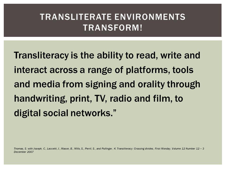 TRANSLITERATE ENVIRONMENTS TRANSFORM.