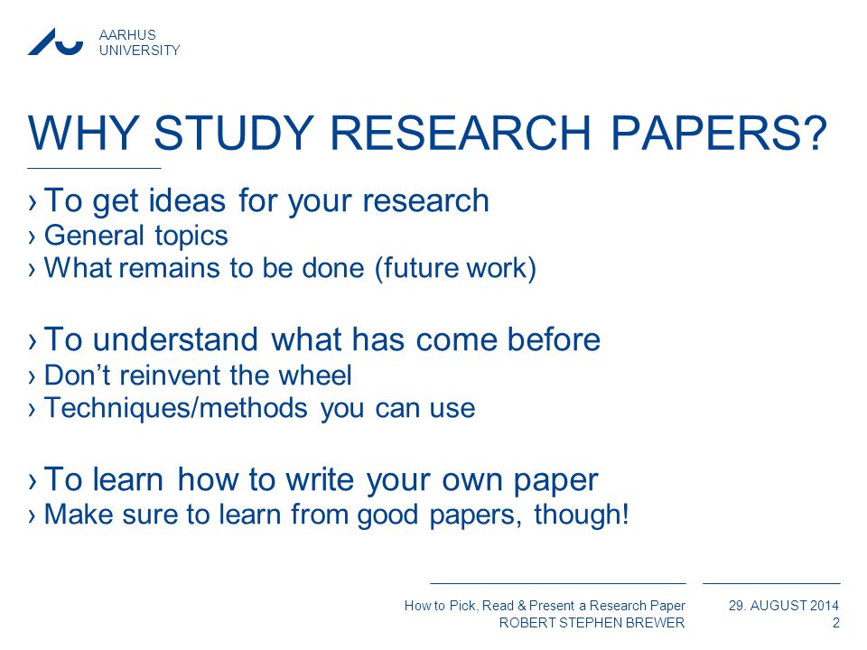 versitet robert stephen brewer postdoc aarhus university  aarhus university how to pick present a research paper robert stephen brewer 29