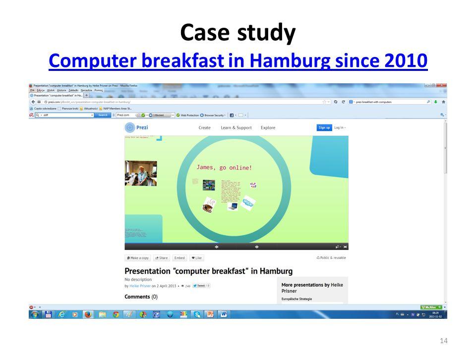 Case study Computer breakfast in Hamburg since 2010 Computer breakfast in Hamburg since 2010 14
