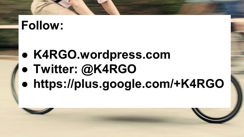 Follow: ●K4RGO.wordpress.com ●Twitter: @K4RGO ●https://plus.google.com/+K4RGO
