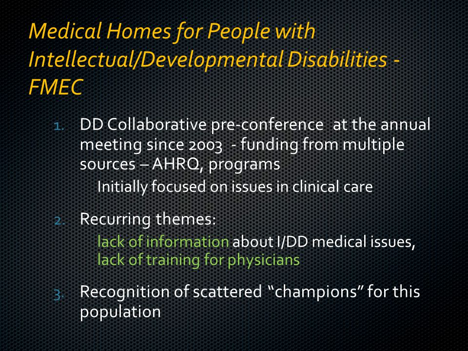 Medical Homes for People with Intellectual/Developmental Disabilities - FMEC 1.