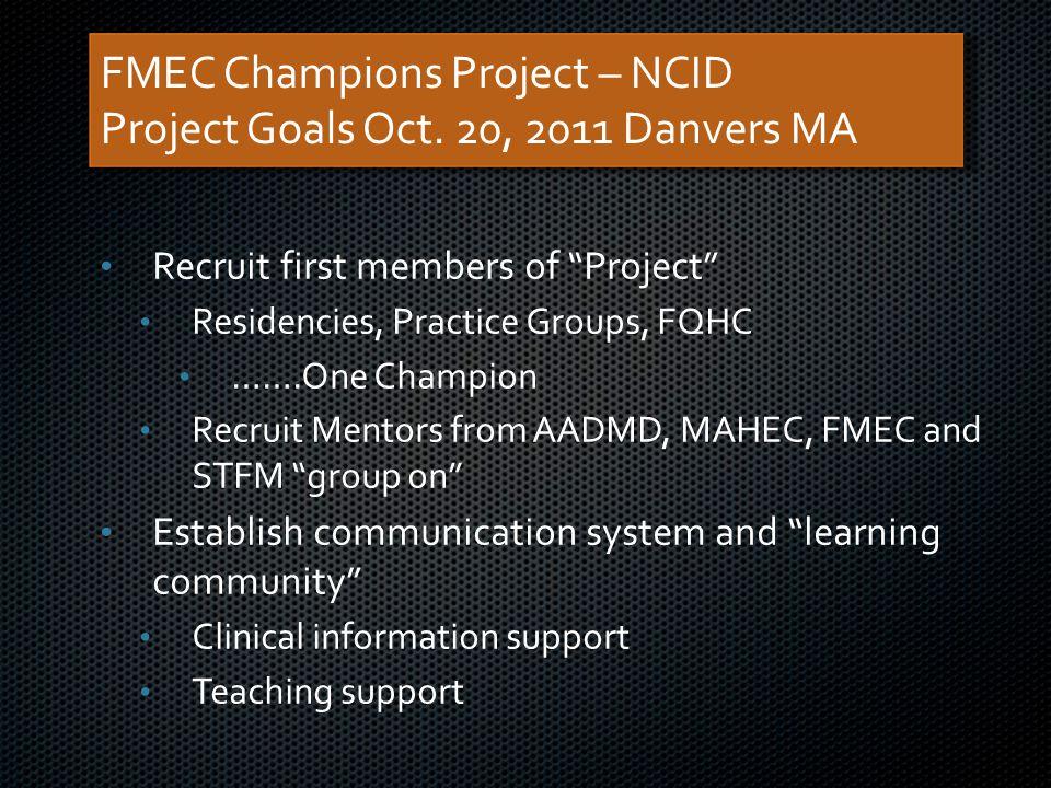 FMEC Champions Project – NCID Project Goals Oct.