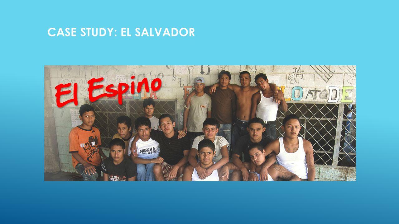 CASE STUDY: EL SALVADOR Case Study: El Salvador