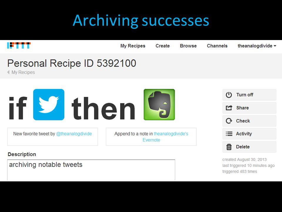 Archiving successes