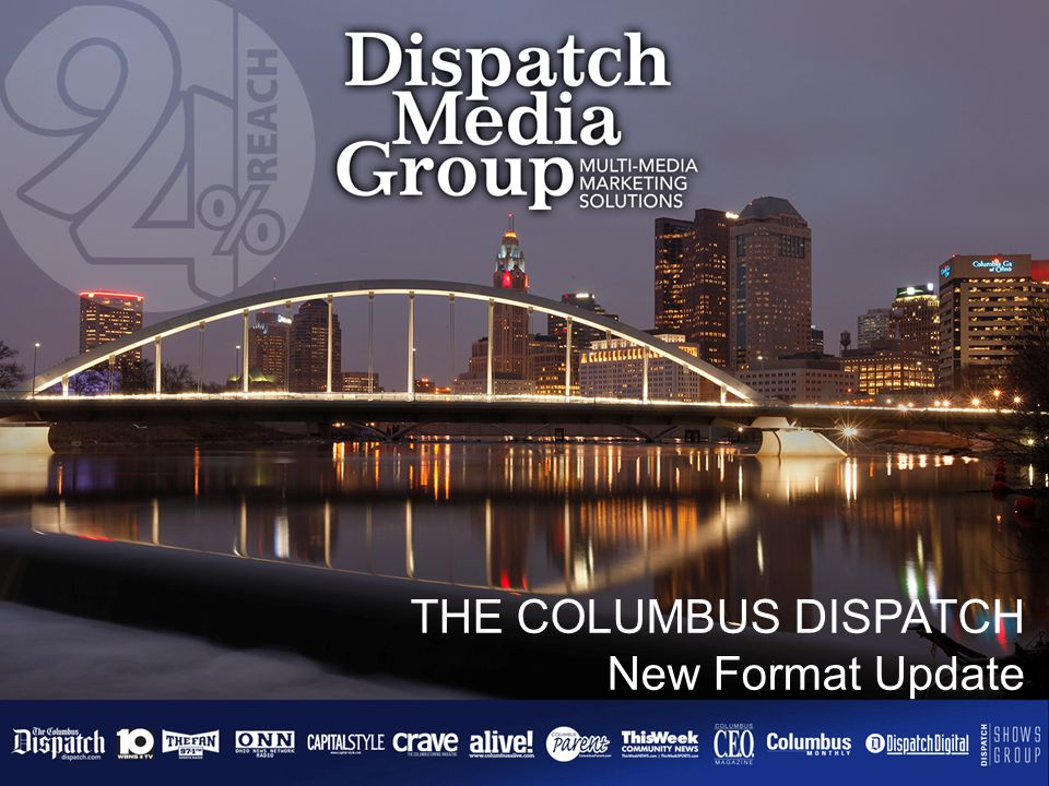 THE COLUMBUS DISPATCH New Format Update