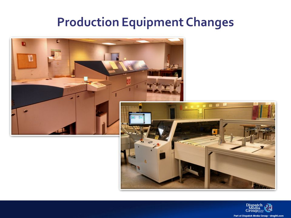 Production Equipment Changes