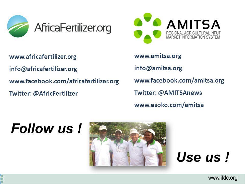 www.amitsa.org info@amitsa.org www.facebook.com/amitsa.org Twitter: @AMITSAnews www.esoko.com/amitsa www.africafertilizer.org info@africafertilizer.org www.facebook.com/africafertilizer.org Twitter: @AfricFertilizer Follow us .