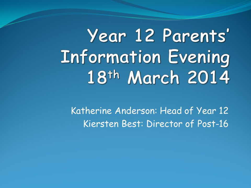 Katherine Anderson: Head of Year 12 Kiersten Best: Director of Post-16
