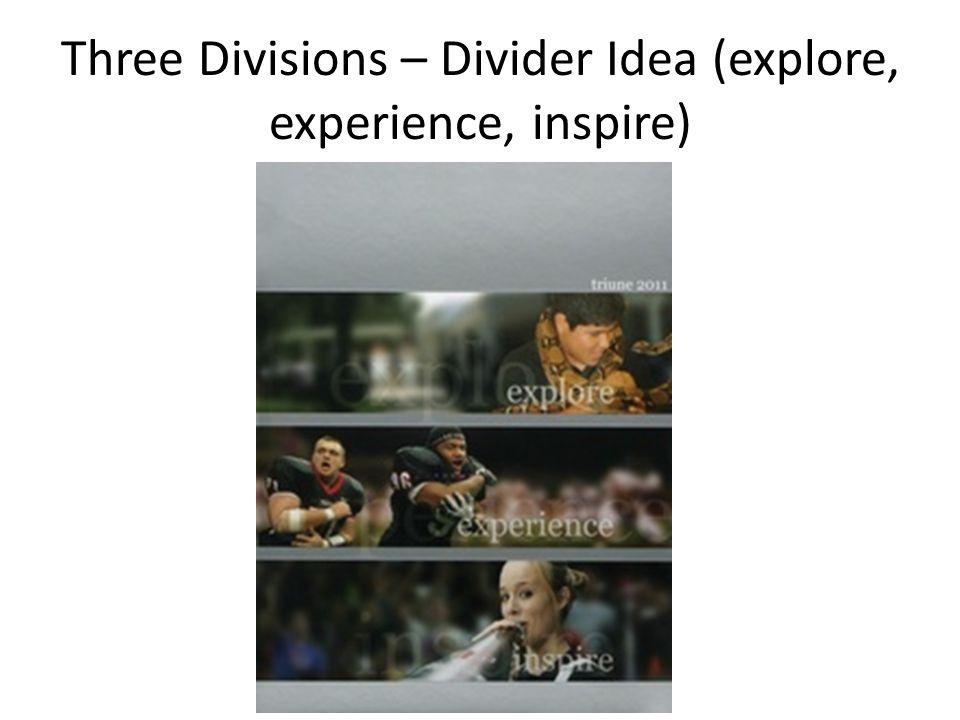 Three Divisions – Divider Idea (explore, experience, inspire)
