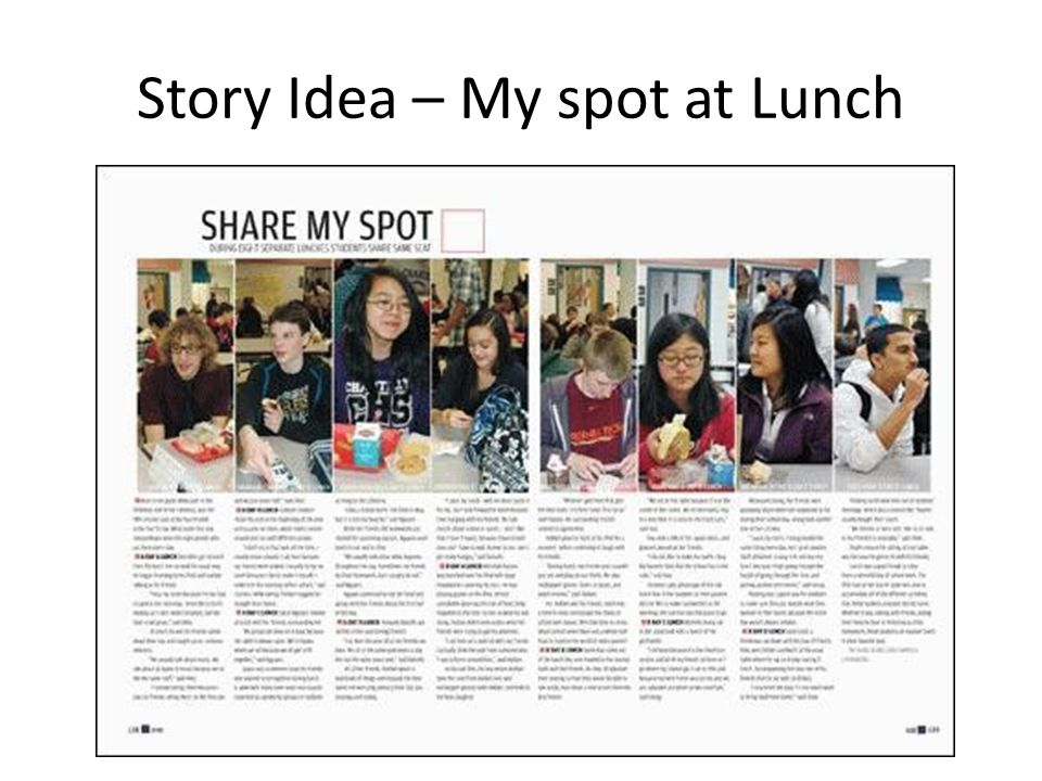 Story Idea – My spot at Lunch