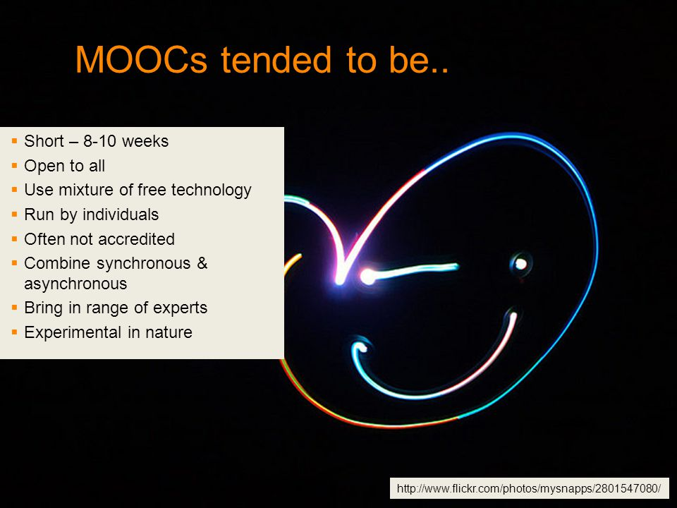 MOOCs tended to be..