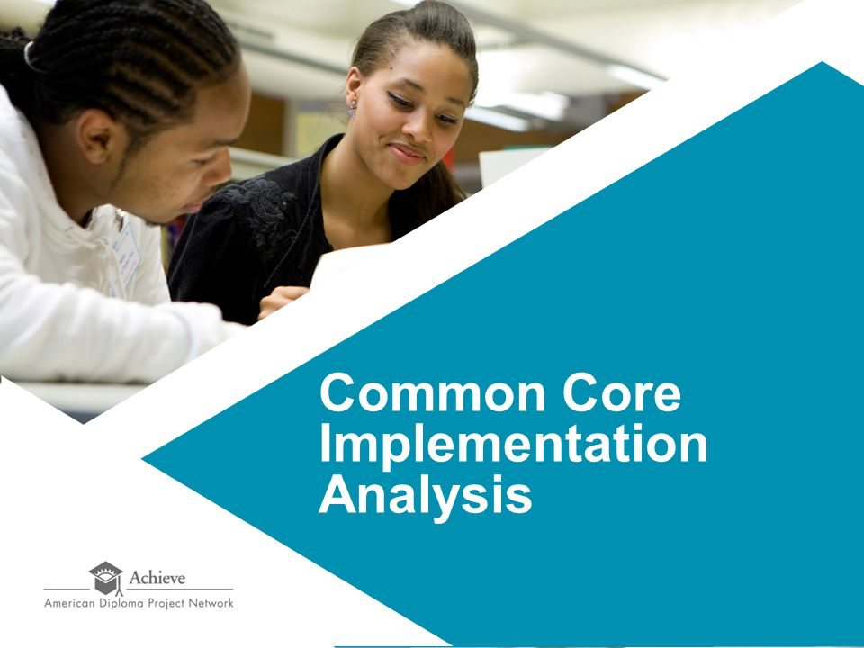 Common Core Implementation Analysis