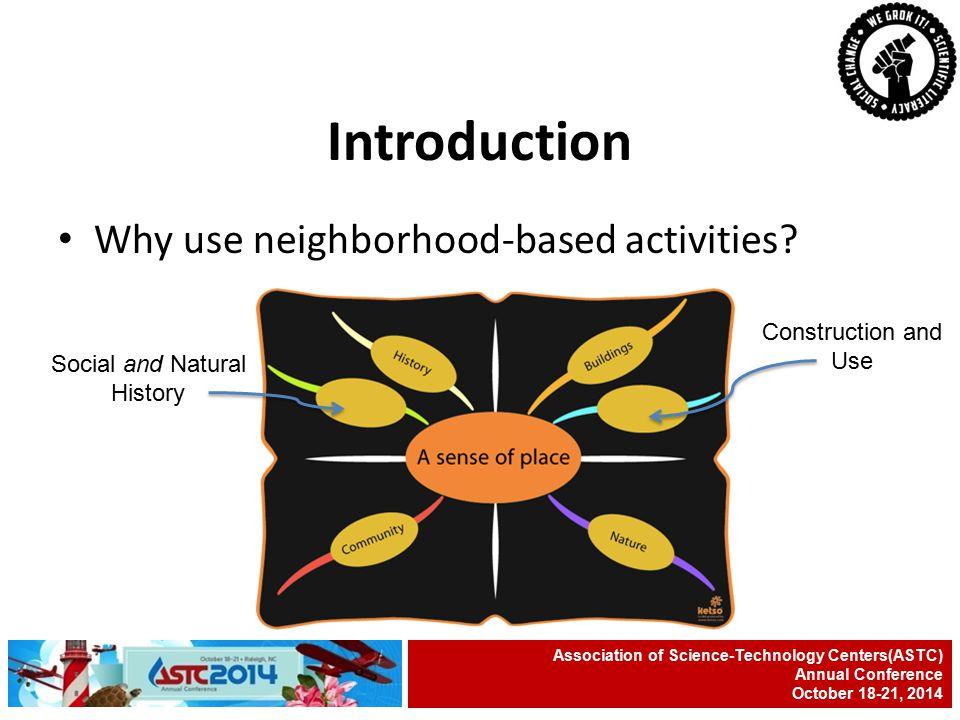 Why use neighborhood-based activities.