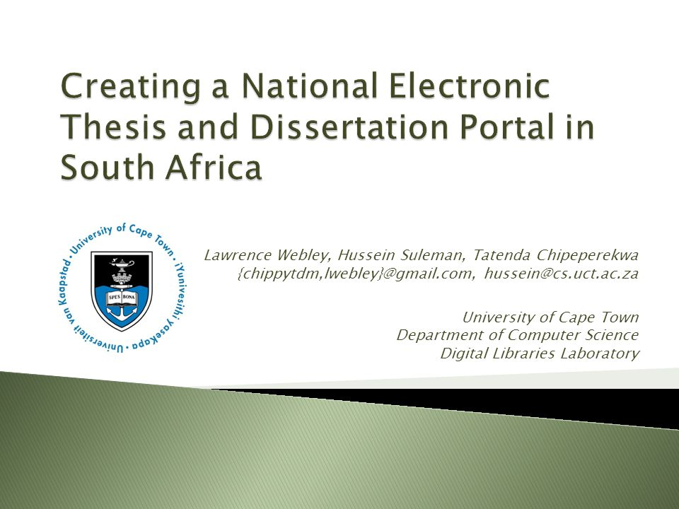 Lawrence Webley, Hussein Suleman, Tatenda Chipeperekwa {chippytdm,lwebley}@gmail.com, hussein@cs.uct.ac.za University of Cape Town Department of Computer Science Digital Libraries Laboratory