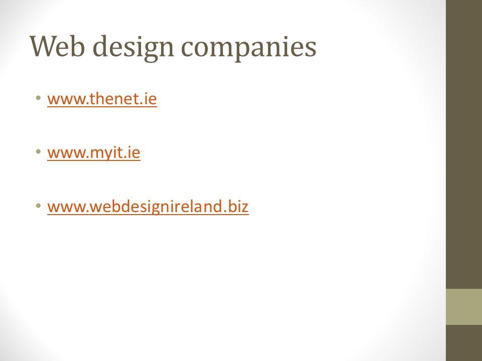 Web design companies www.thenet.ie www.myit.ie www.webdesignireland.biz