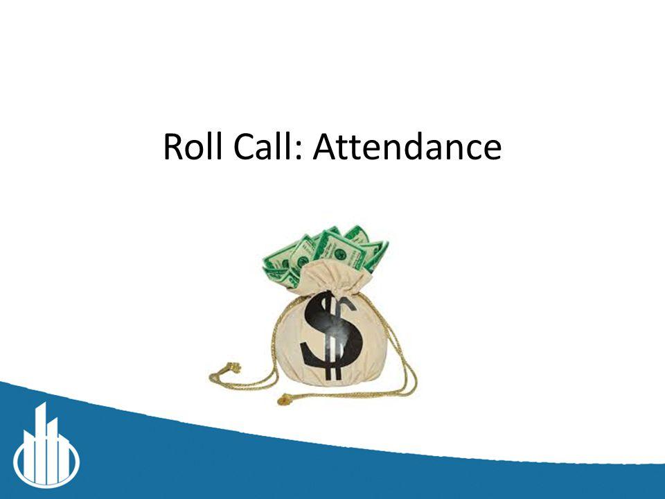 Roll Call: Attendance