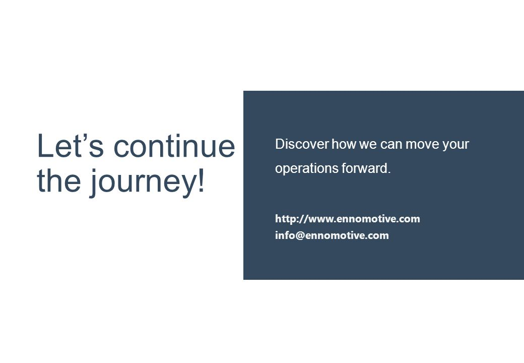 Let's continue the journey! Discover how we can move your operations forward. http://www.ennomotive.com info@ennomotive.com