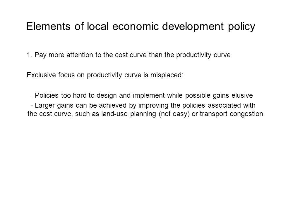 Elements of local economic development policy 1.