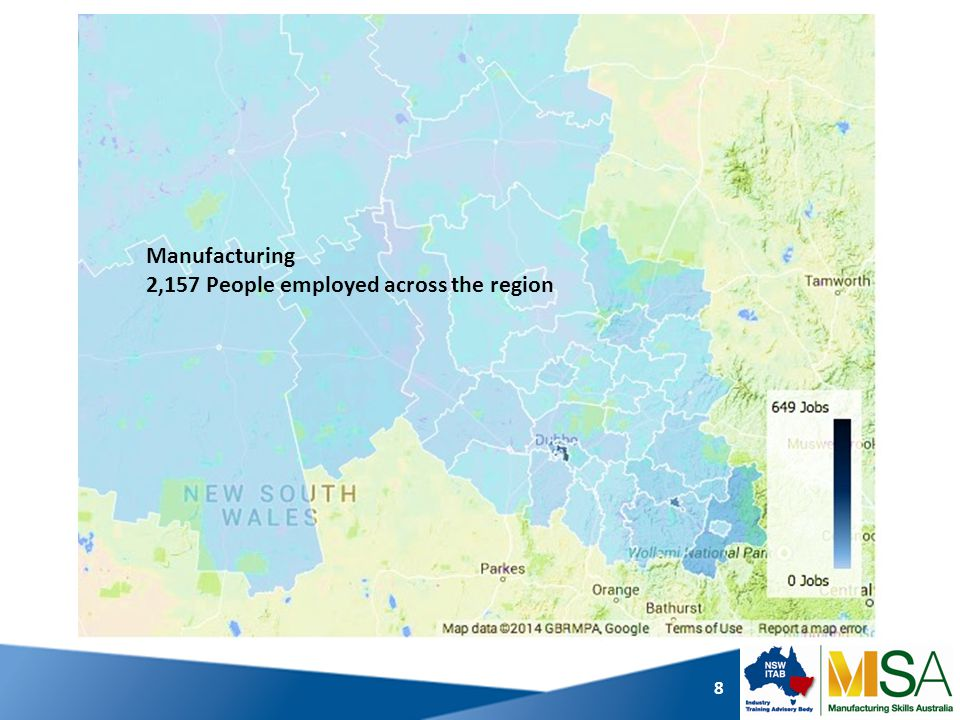 8 Manufacturing 2,157 People employed across the region