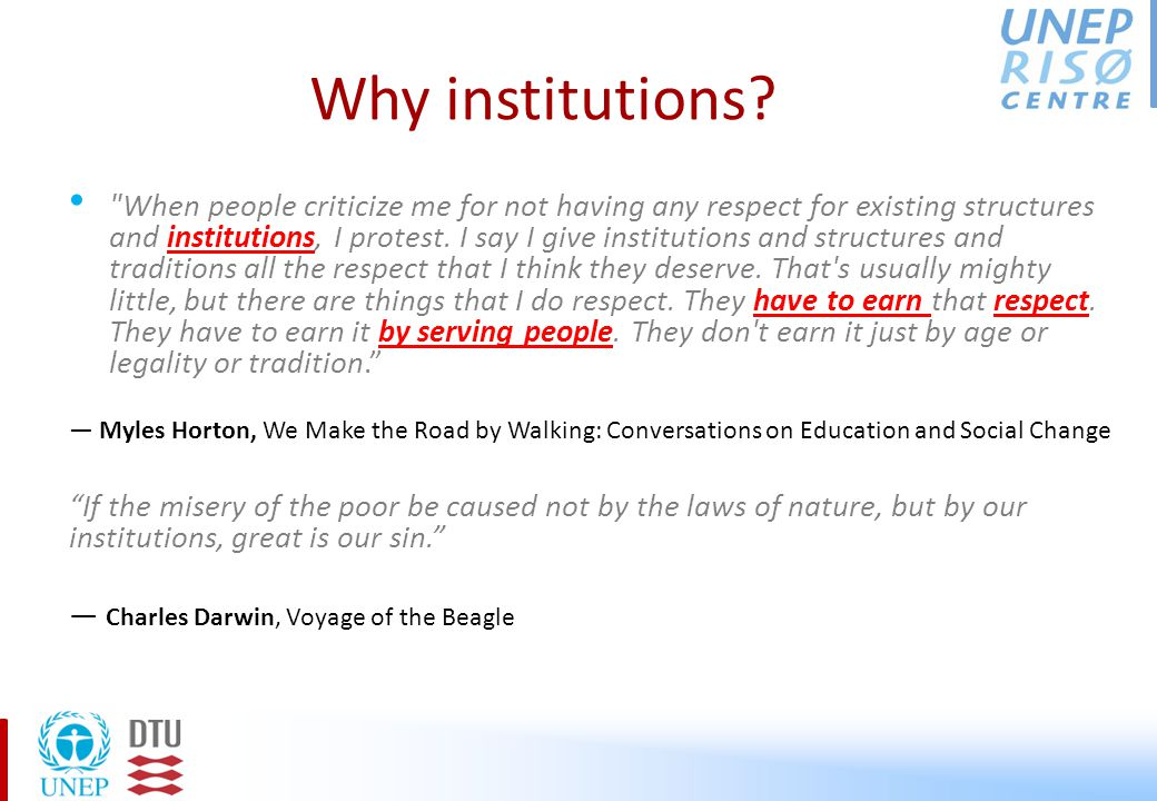Why institutions.