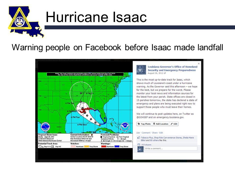 Hurricane Isaac Warning people on Facebook before Isaac made landfall