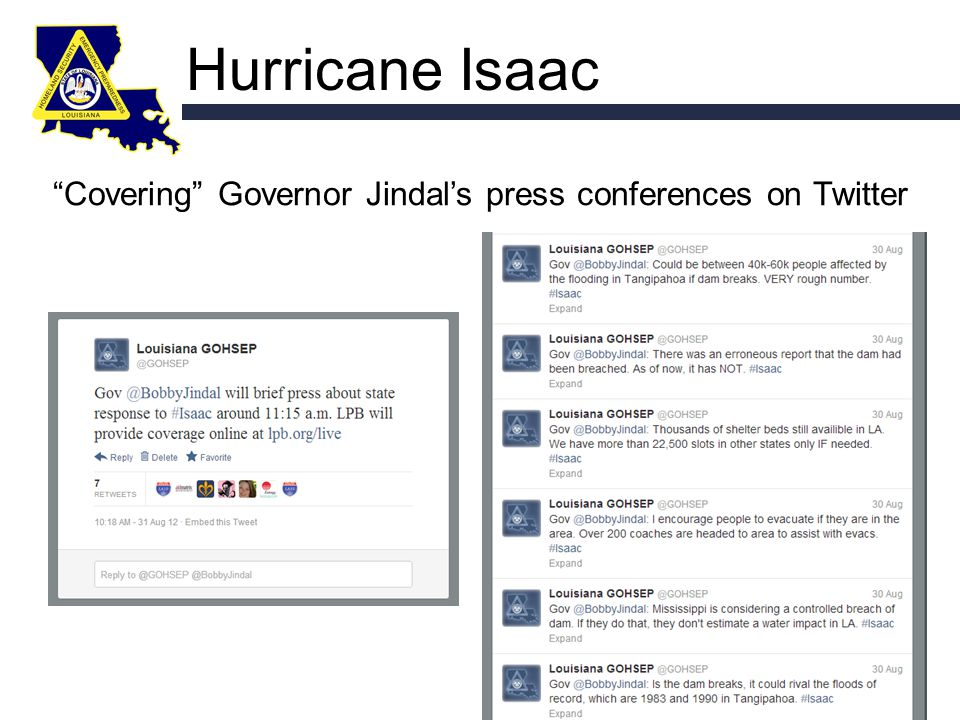Hurricane Isaac Covering Governor Jindal's press conferences on Twitter