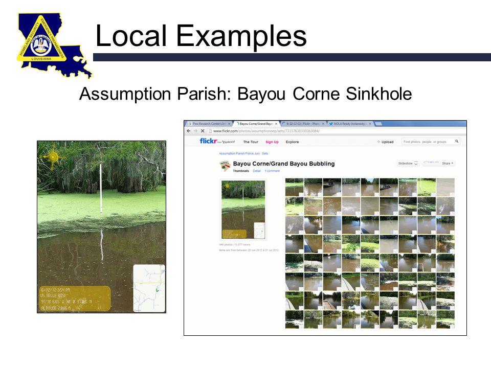 Local Examples Assumption Parish: Bayou Corne Sinkhole