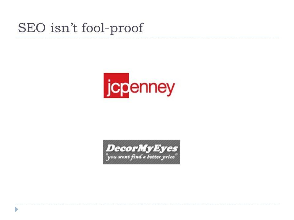 SEO isn't fool-proof