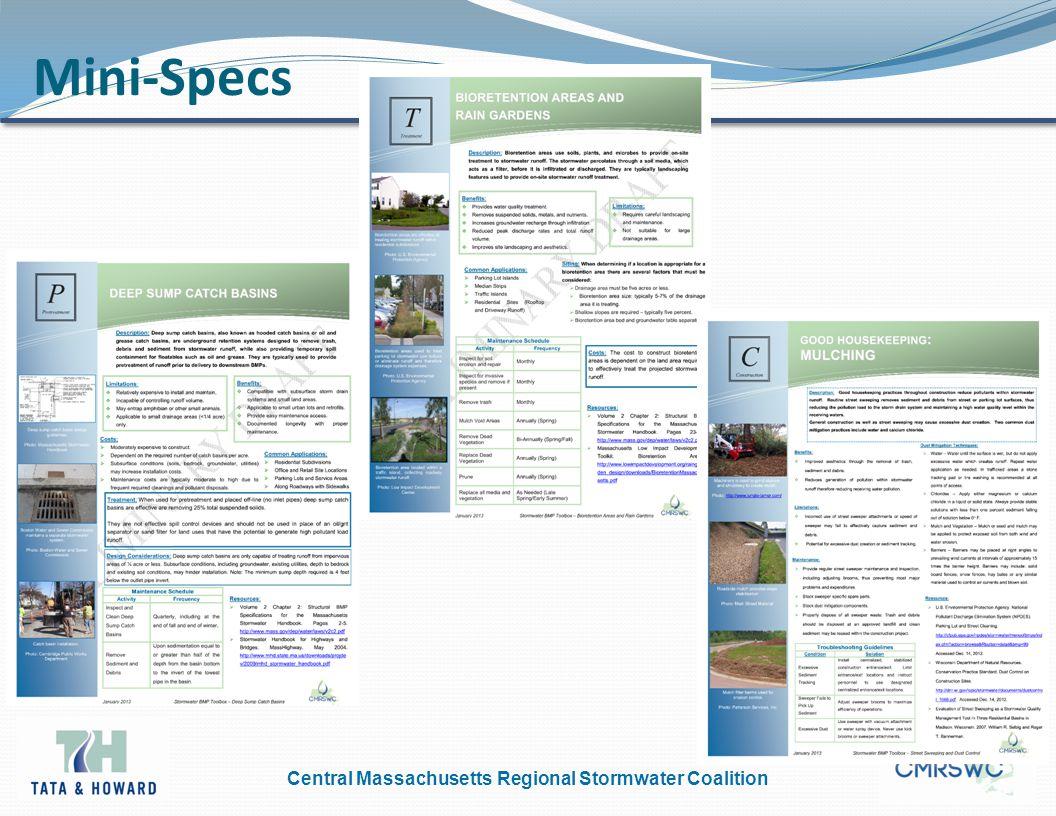 Central Massachusetts Regional Stormwater Coalition Mini-Specs