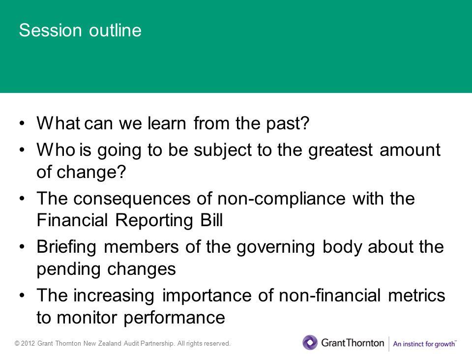 © 2012 Grant Thornton New Zealand Audit Partnership.