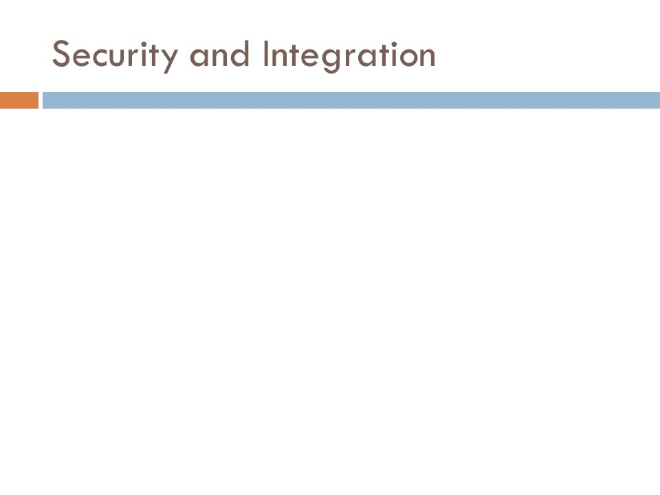 Security and Integration
