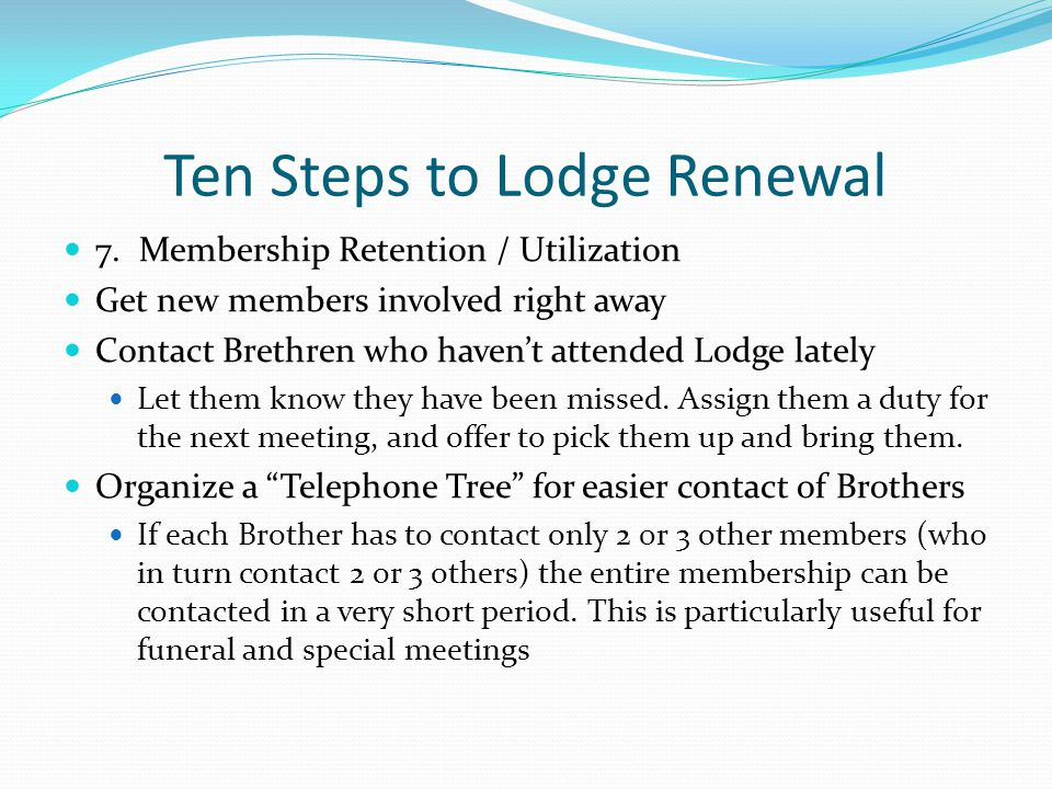 Ten Steps to Lodge Renewal 7.