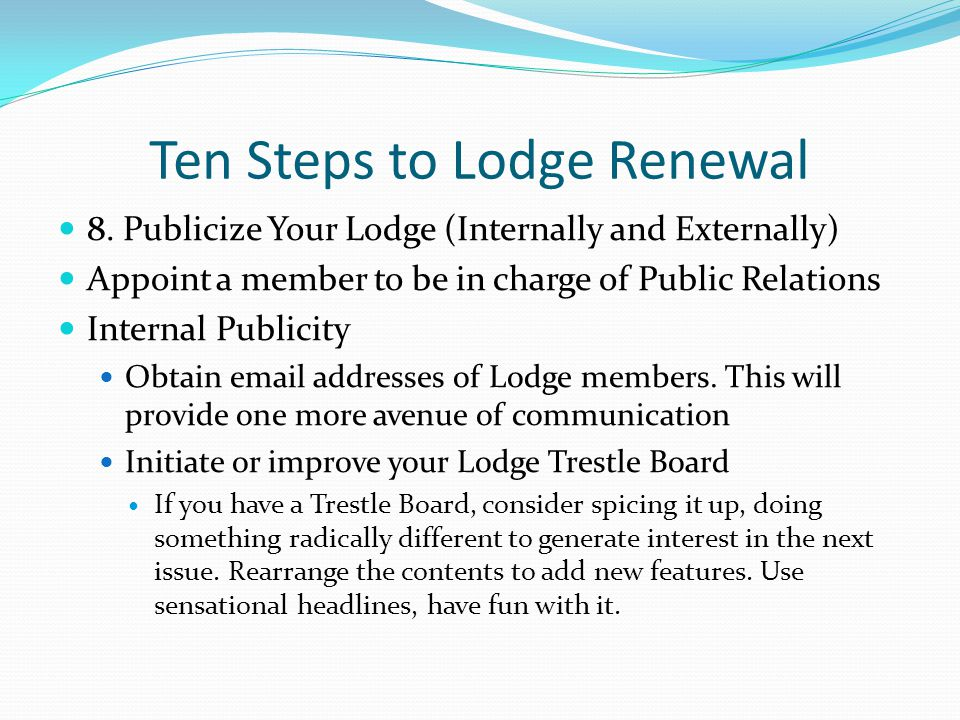 Ten Steps to Lodge Renewal 8.