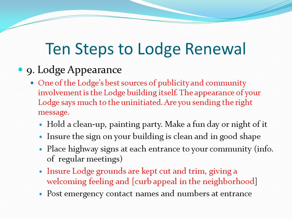Ten Steps to Lodge Renewal 9.
