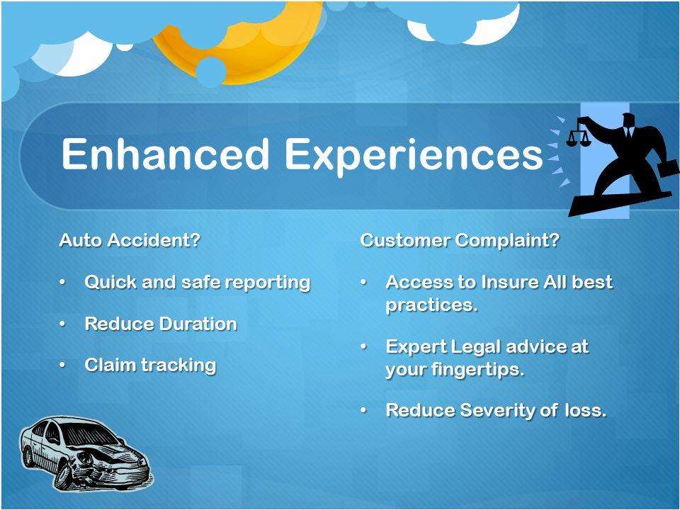 Enhanced Experiences Auto Accident.