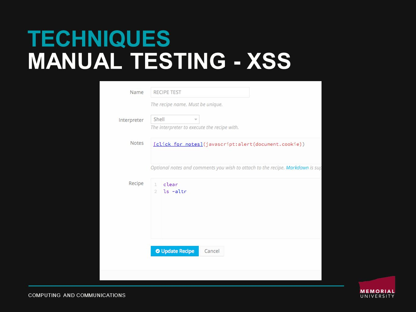 TECHNIQUES MANUAL TESTING - XSS COMPUTING AND COMMUNICATIONS