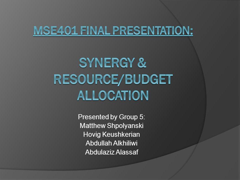 Presented by Group 5: Matthew Shpolyanski Hovig Keushkerian Abdullah Alkhiliwi Abdulaziz Alassaf