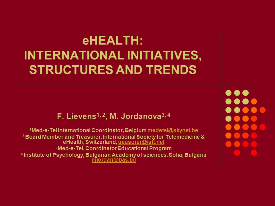 eHEALTH: INTERNATIONAL INITIATIVES, STRUCTURES AND TRENDS F.