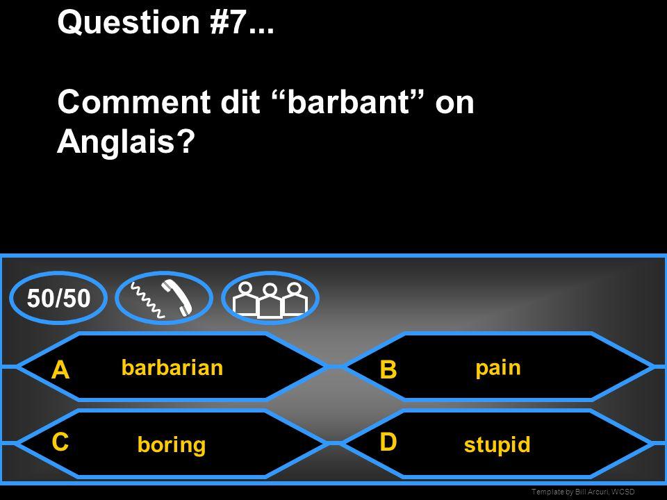 Template by Bill Arcuri, WCSD A-E Question #6... Comment est grading systeme Francais.
