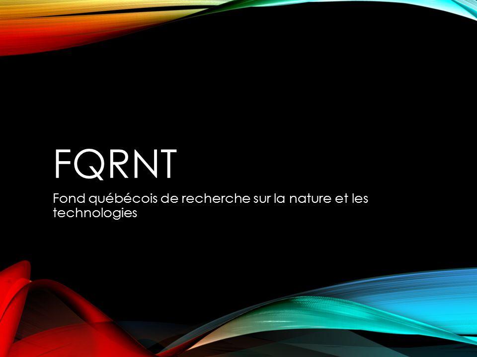 FQRNT Fond québécois de recherche sur la nature et les technologies