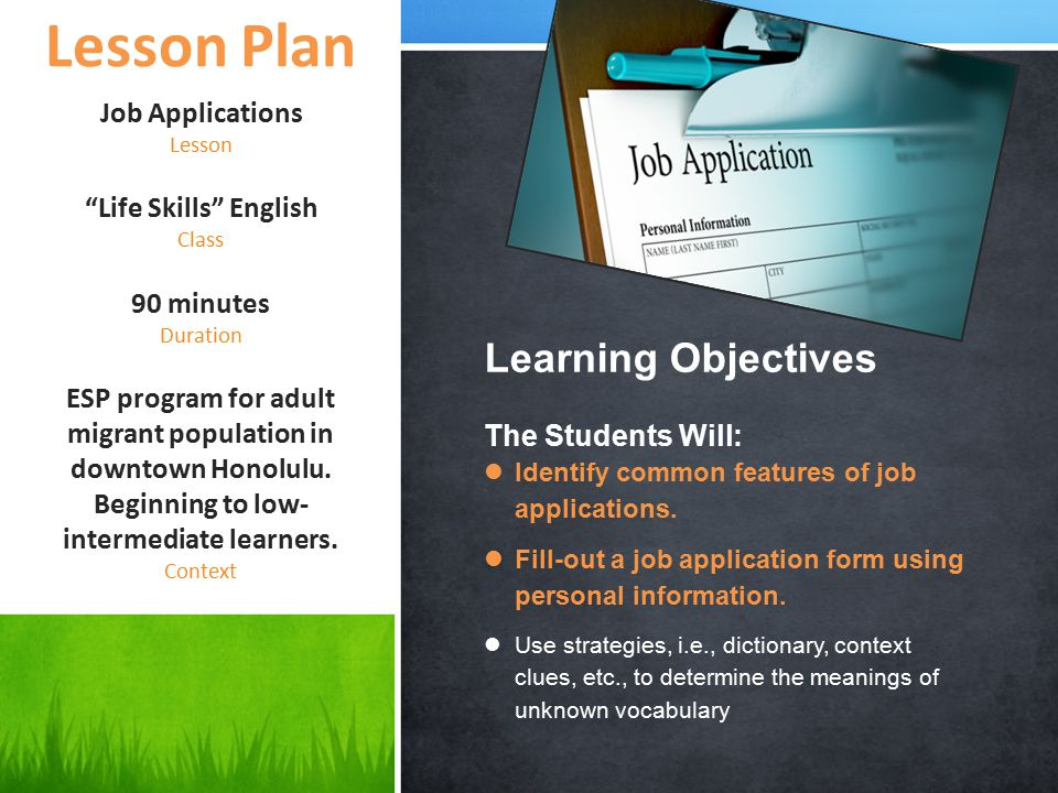 Job Applications Lesson Life Skills English Class 90 minutes Duration ESP program for adult migrant population in downtown Honolulu.