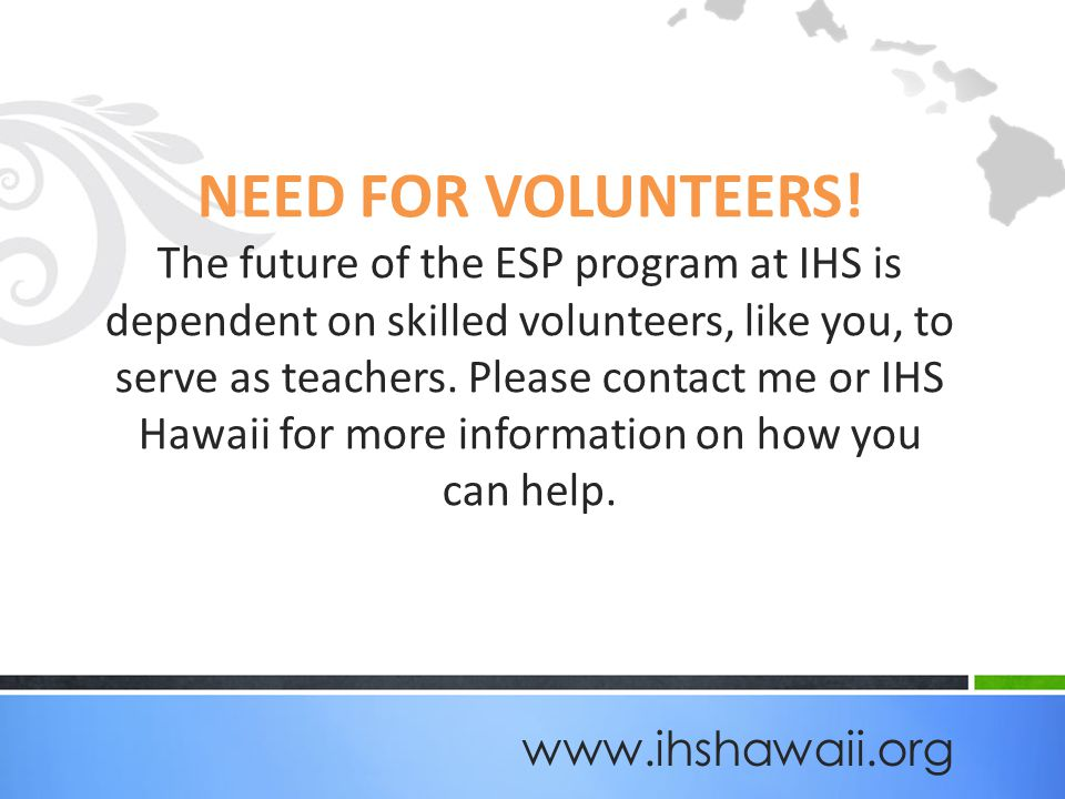 NEED FOR VOLUNTEERS.