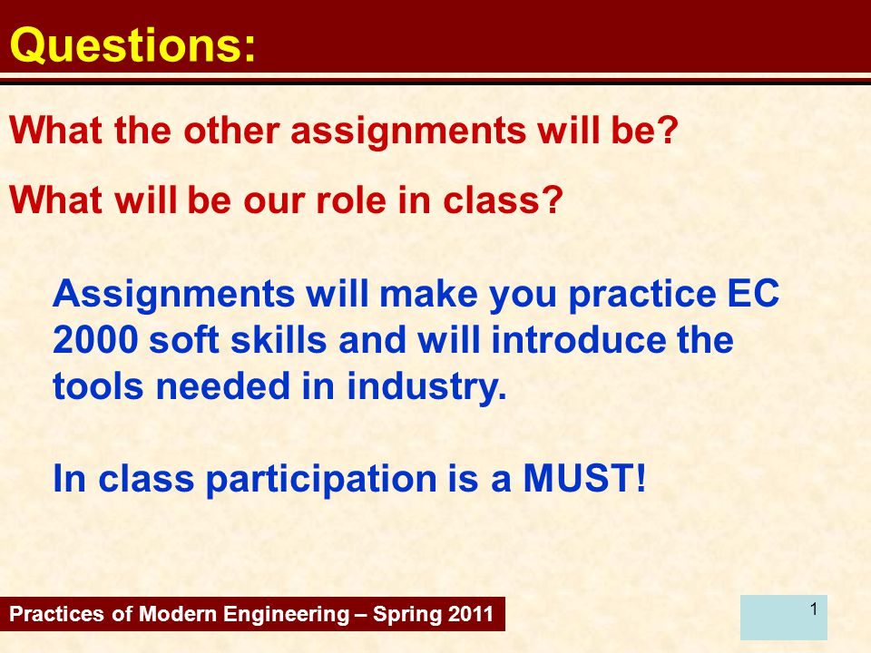 2 Question: 3/semester, 15' (=15 slides) + 5' .