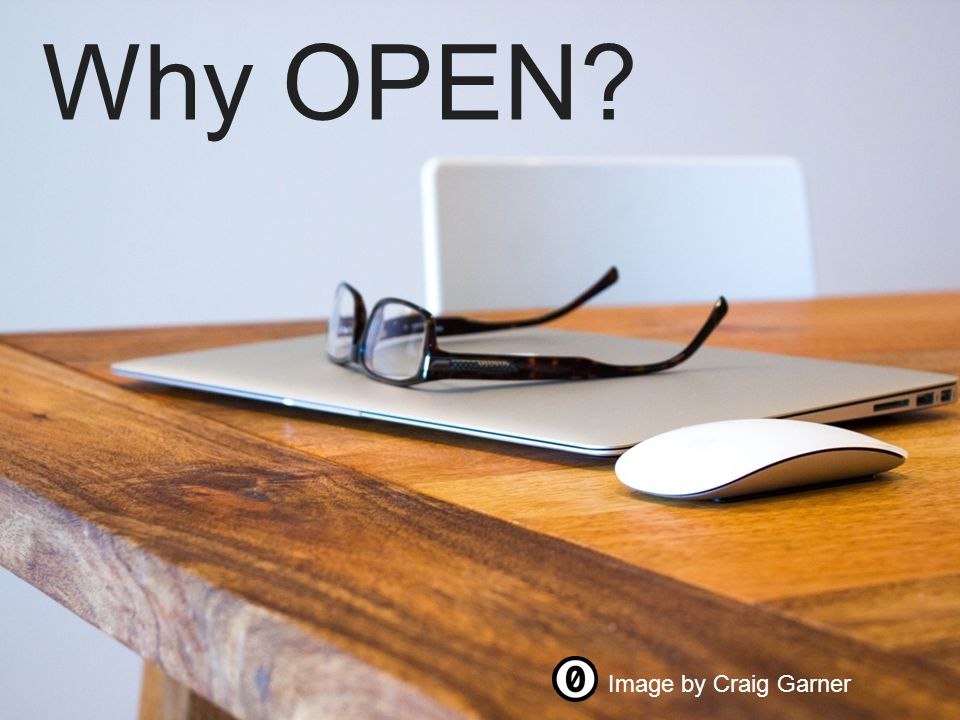 Page | Why OPEN? Image by Craig Garner