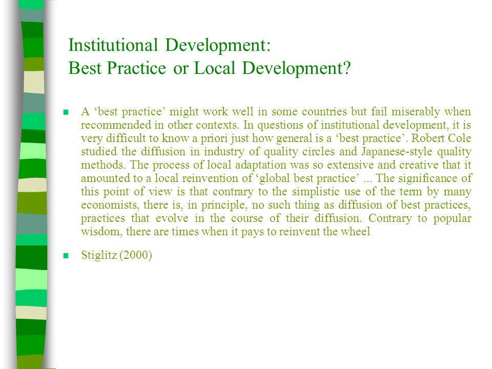 Institutional Development: Best Practice or Local Development.