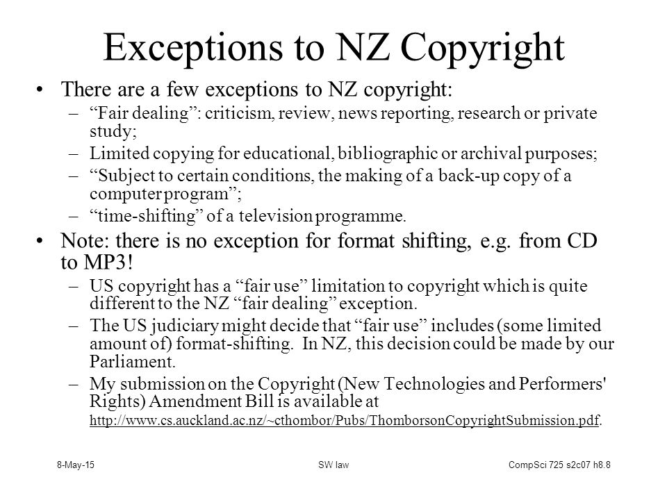 8-May-15SW lawCompSci 725 s2c07 h8.19 Restrictions on Copying If a digital library has a license or contract saying no more than three users can access a document at one time then –you, as the software developer for the library, should enforce this restriction by limiting concurrent access.