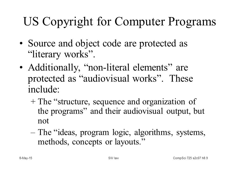 8-May-15SW lawCompSci 725 s2c07 h8.20 A Question about Copyright If a copyright is about to expire, can the copyright owner insist that the document be destroyed after expiration.