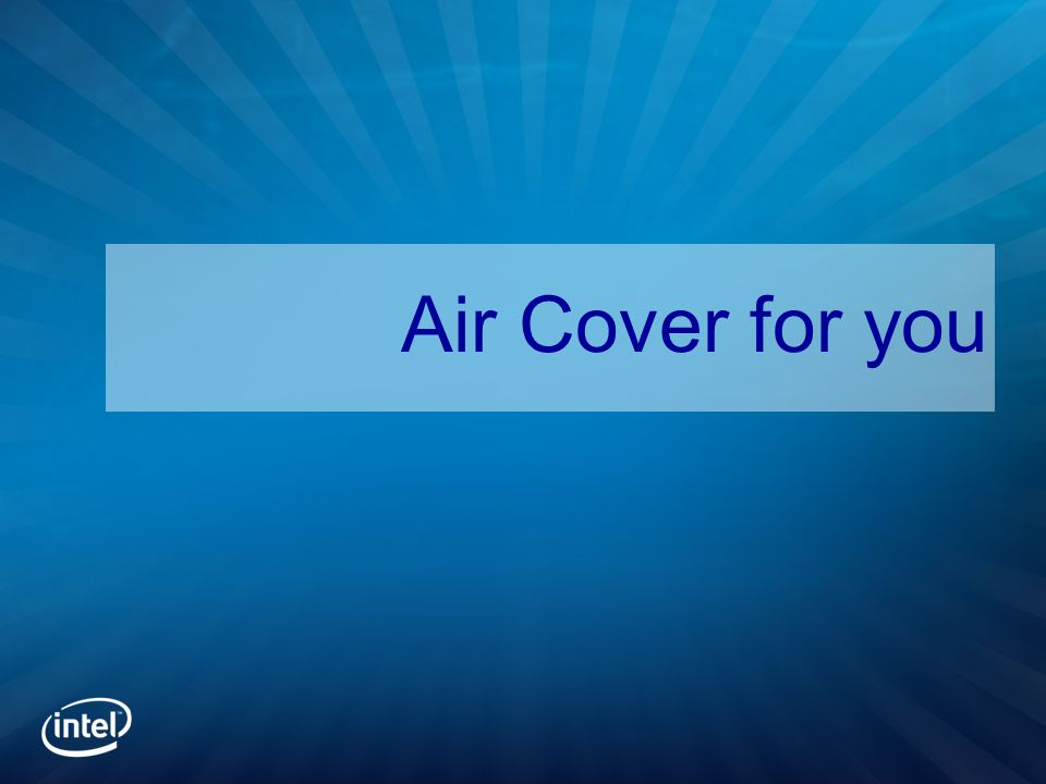 Air Cover for you