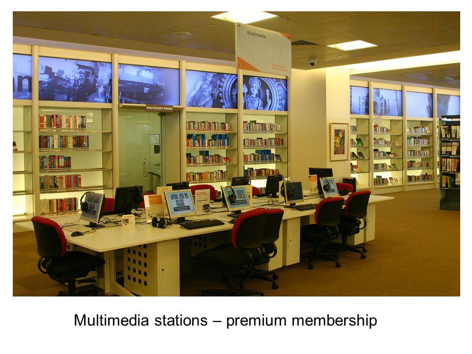 Multimedia stations – premium membership